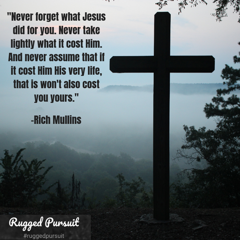 Quote Rich Mullins Never Forget 2
